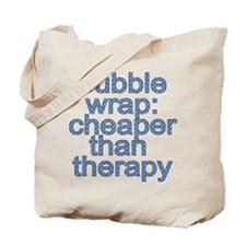 Bubble Wrap: Cheaper than Therapy Funny Tshirt Tot