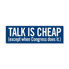 Talk Is Cheap Car Magnet 10 x 3