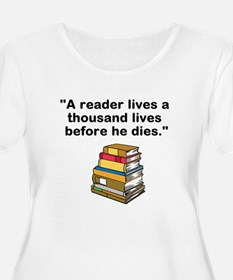 A Reader Lives 1000 Lives Plus Size T-Shirt