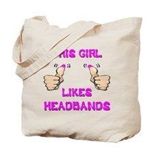 This Girl Likes Headbands Tote Bag