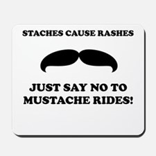 Staches Cause Rashes Mousepad