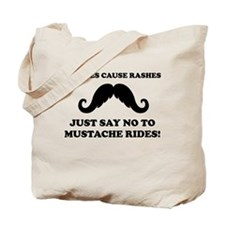 Staches Cause Rashes Tote Bag
