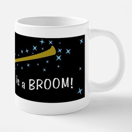My Other Car Is A Broom 20 oz Ceramic Mega Mug