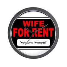 WIFE FOR RENT Wall Clock