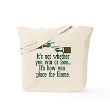 Funny Win or Lose Tote Bag