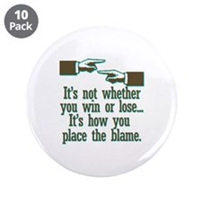 """Funny Win or Lose 3.5"""" Button (10 pack)"""