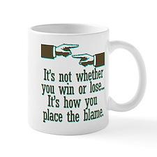 Funny Win or Lose Mug