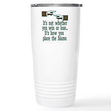 Funny Win or Lose Travel Mug