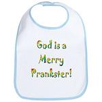 God is a Merry Prankster Bib