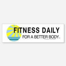 Fitness Daily Bumper Bumper Sticker