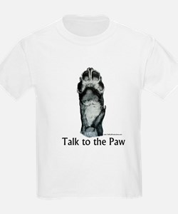 Talk to the Paw Kids T-Shirt