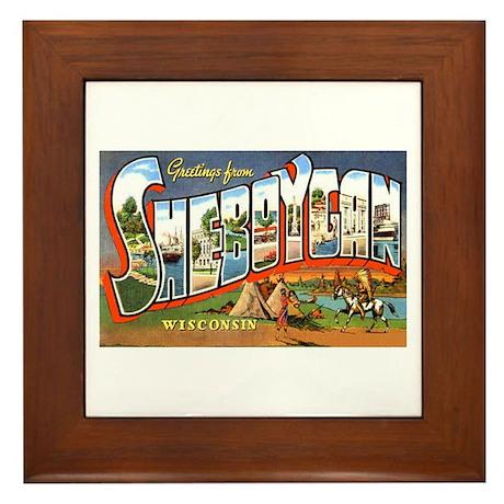 Sheboygan Wisconsin Greetings Framed Tile