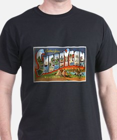 Sheboygan Wisconsin Greetings (Front) T-Shirt