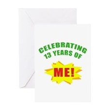 Celebrating Me! 13th Birthday Greeting Card