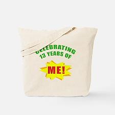 Celebrating Me! 13th Birthday Tote Bag