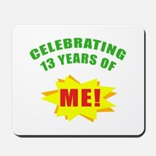 Celebrating Me! 13th Birthday Mousepad
