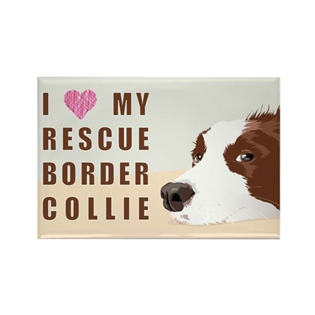I love my rescue Border Collie Magnet