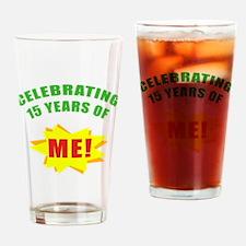 Celebrating Me! 15th Birthday Drinking Glass