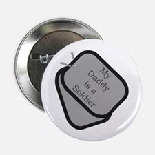 My Daddy is a Soldier dog tag Button
