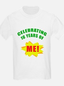 Celebrating Me! 16th Birthday T-Shirt