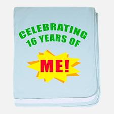 Celebrating Me! 16th Birthday baby blanket