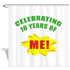 Celebrating Me! 16th Birthday Shower Curtain