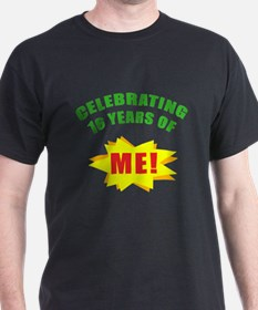 Celebrating Me! 16th Birthday T-Shirt
