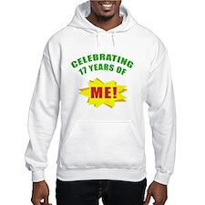 Celebrating Me! 17th Birthday Hoodie