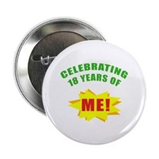 "Celebrating Me! 18th Birthday 2.25"" Button"