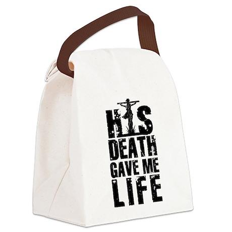 HisDeathGaveLife copy Canvas Lunch Bag