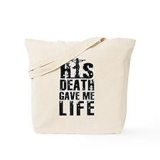 HisDeathGaveLife copy Tote Bag