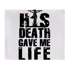 HisDeathGaveLife copy Throw Blanket