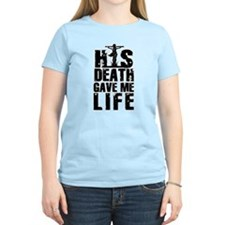 HisDeathGaveLife copy T-Shirt