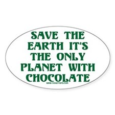 Save the Earth It's the Only Oval Decal