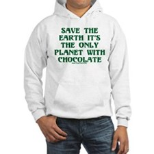 Save the Earth It's the Only Hoodie