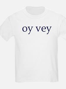 Oy Vey Kids T-Shirt