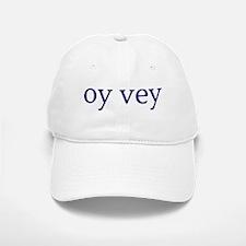 Oy Vey Baseball Baseball Cap