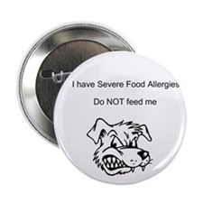 "Don't feed me Food Allergy 2.25"" Button"