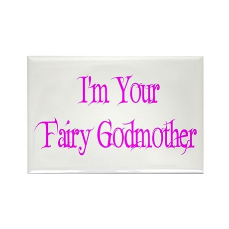 I'm Your Fairy Godmother Rectangle Magnet (10 pack