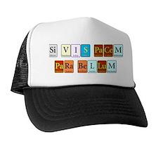Si Vis Pacem Para Bellum Trucker Hat