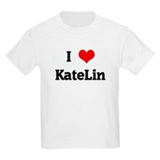 I Love KateLin Kids T-Shirt