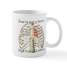 Fear is not a factor Mug