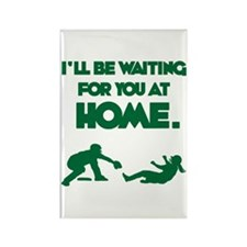 Waiting at Home Rectangle Magnet