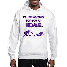 Waiting at Home Hoodie