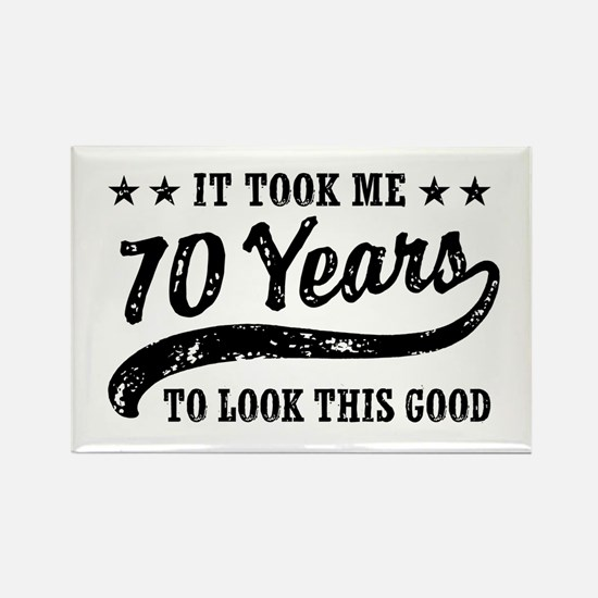 Funny 70th Birthday Rectangle Magnet