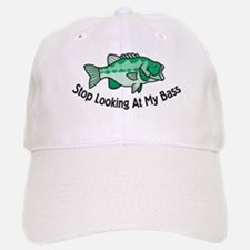 Stop Looking At My Bass Baseball Baseball Cap