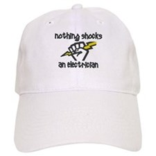 Nothing shocks an electrician Baseball Cap