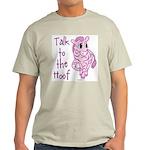 Talk To The Hoof Light T-Shirt