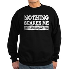 Nothing Scares Me - 3 Daughters Jumper Sweater