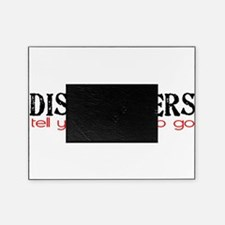 DISPATCHERS tell you where to go Picture Frame